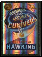 Georges Et Les Secrets De L Univers De Lucy Et Stephen Hawking border=
